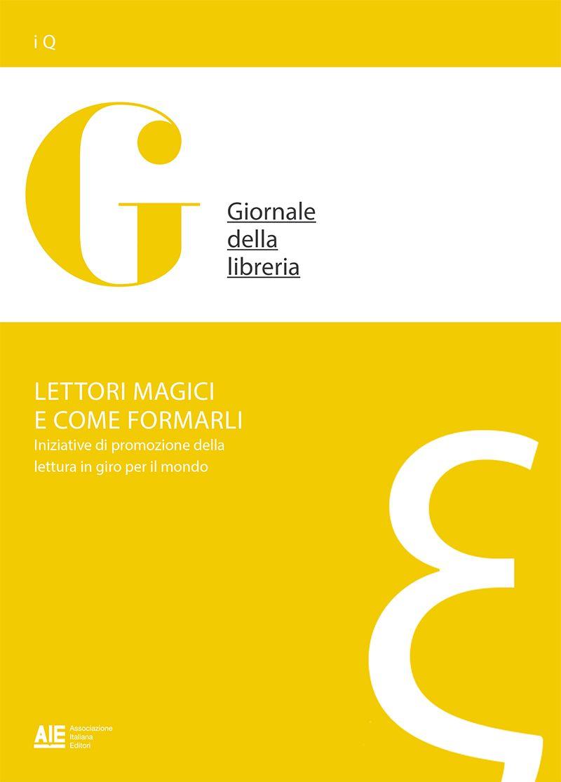 Lettori magici e come formarli. Iniziative di promozione della lettura in giro per il mondo