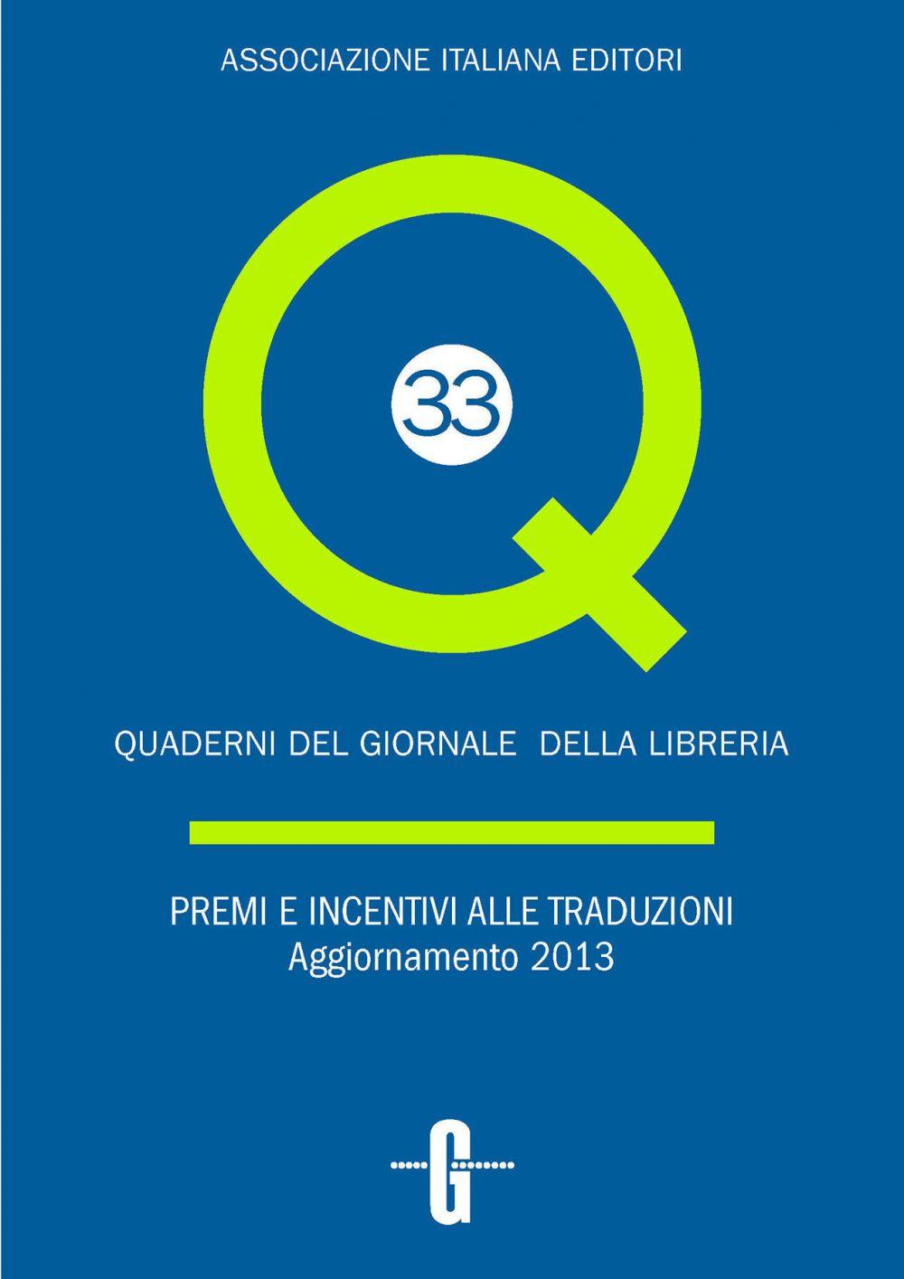 Premi e incentivi alle traduzioni. Aggiornamento 2013