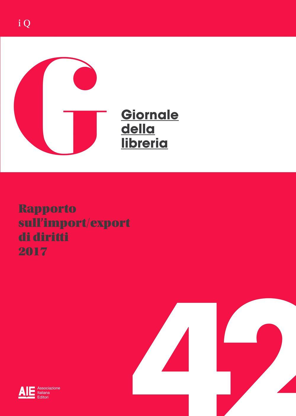 Rapporto sull'import/export di diritti 2017