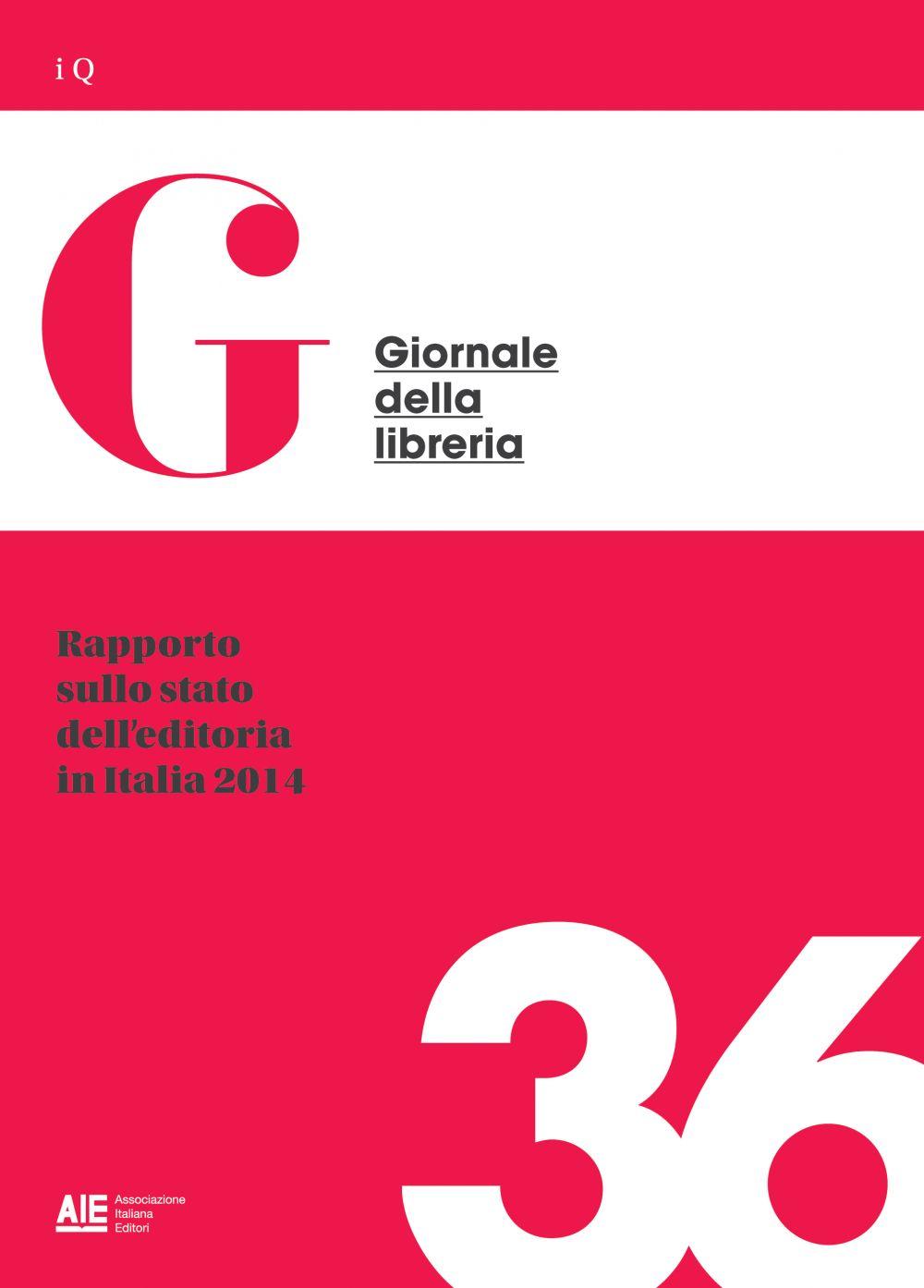 Rapporto sullo stato dell'editoria in Italia 2014