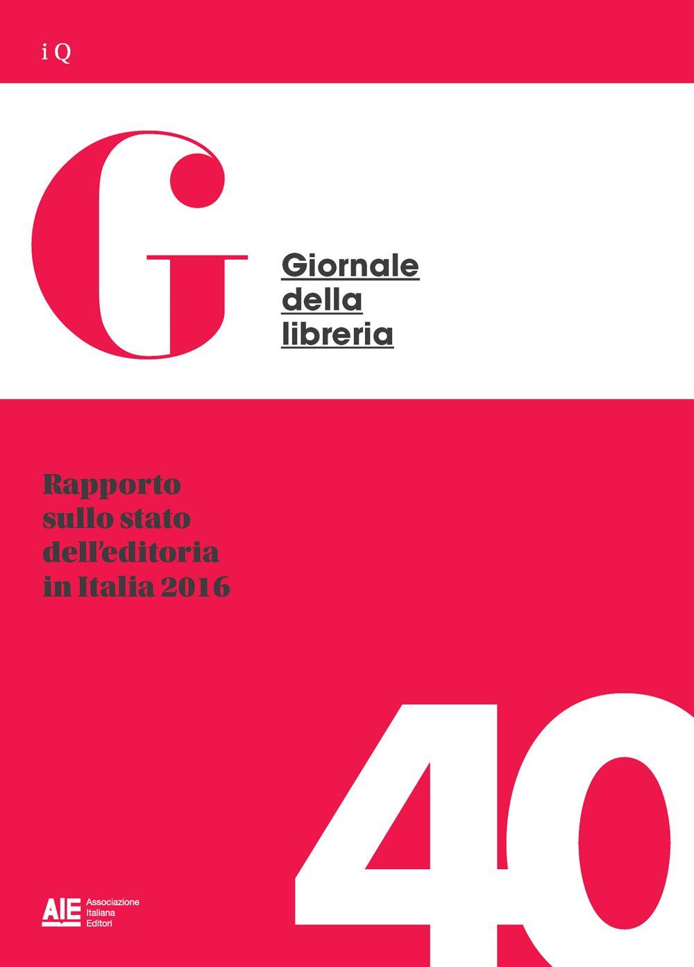 Rapporto sullo stato dell'editoria in Italia 2016