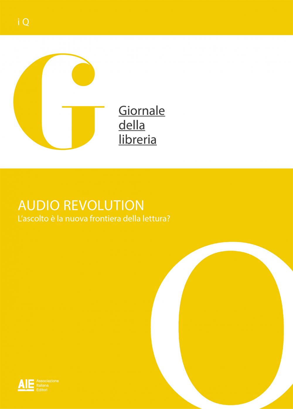 Audio revolution. L'ascolto è la nuova frontiera della lettura?