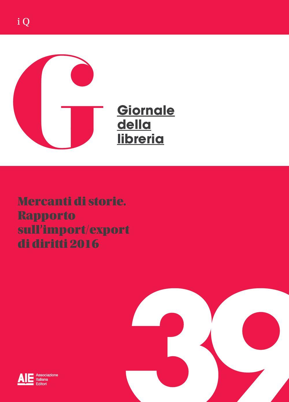 Mercanti di storie. Rapporto sull'import/export di diritti 2016